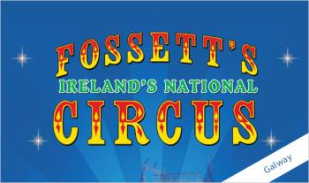 €10 instead of €24 for 2 Tickets (Adult or Child) to Fossett's Circus in Galway from 16th to 21st September