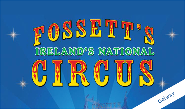 Fossetts Circus: 2 Tickets (Adult or Child) to Fossett's Circus in Galway from 16th to 21st September