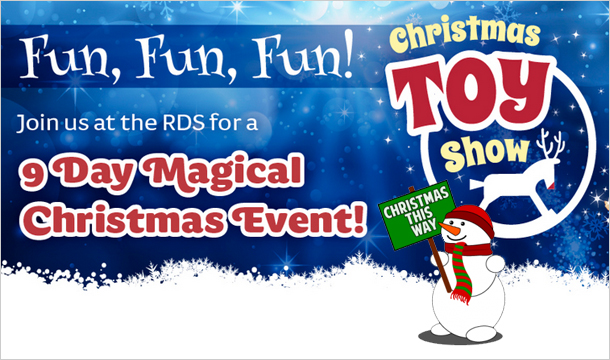 The Christmas Toy Show: €6 for 2 Tickets to The Christmas Toy Show  at RDS, Dublin 4,  and €12 for a Family Ticket