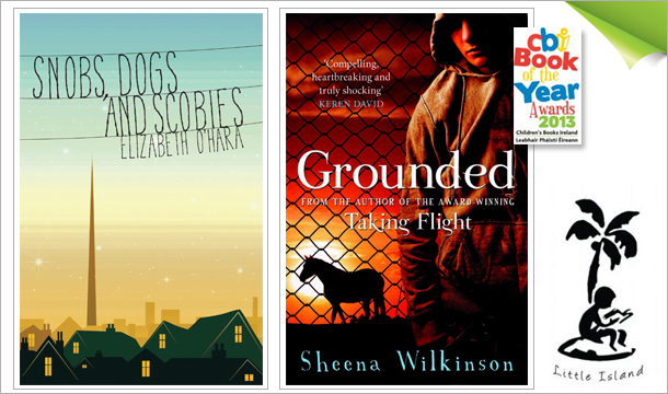 10 for 2 Books, &#146;Grounded&#146; (Winner of Childrens Books Ireland Book of the Year & Childrens Choice Award) PLUS &#146;Snobs, Dogs and Scobies&#146;  from an award-winning Irish publisher, delivered!